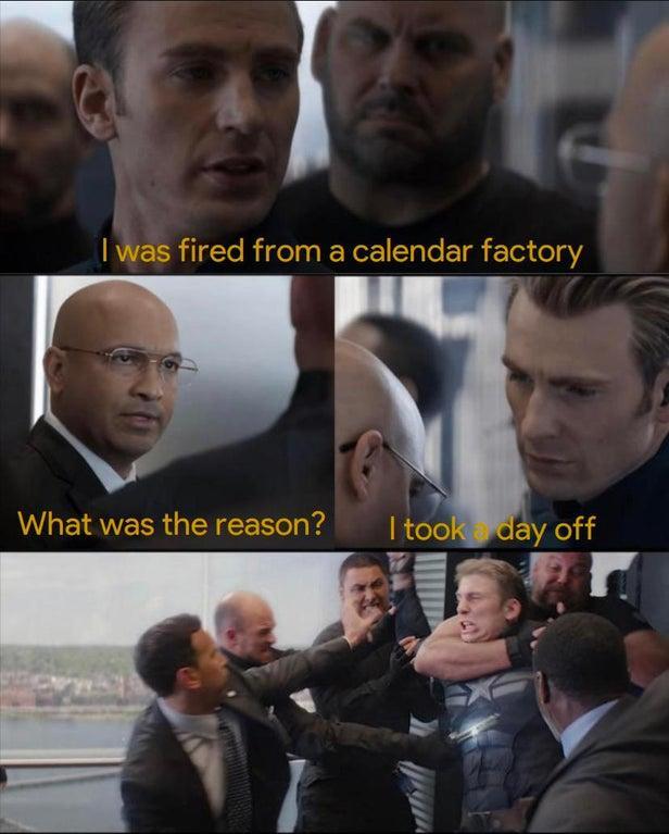 Fired from a Calendar Factory meme
