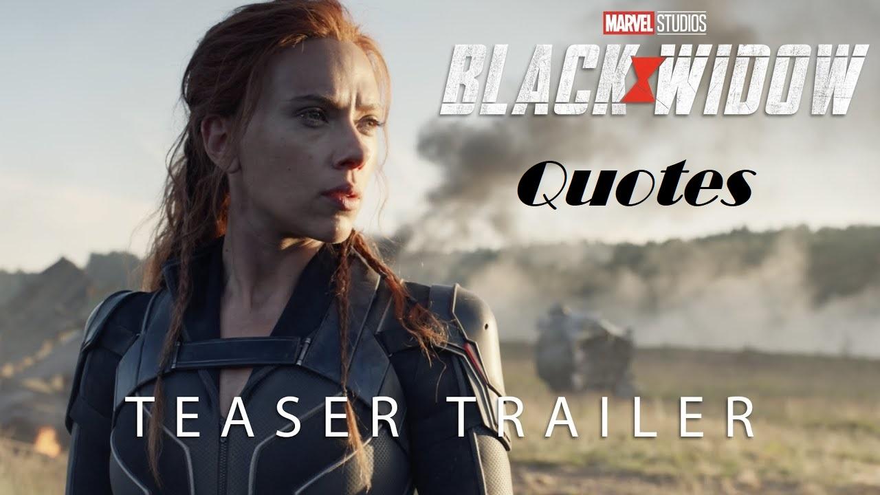 Black Widow Movie Quotes