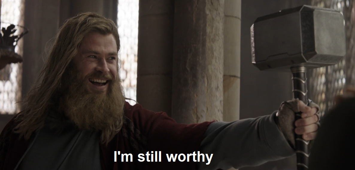 thor quote I'm still worthy