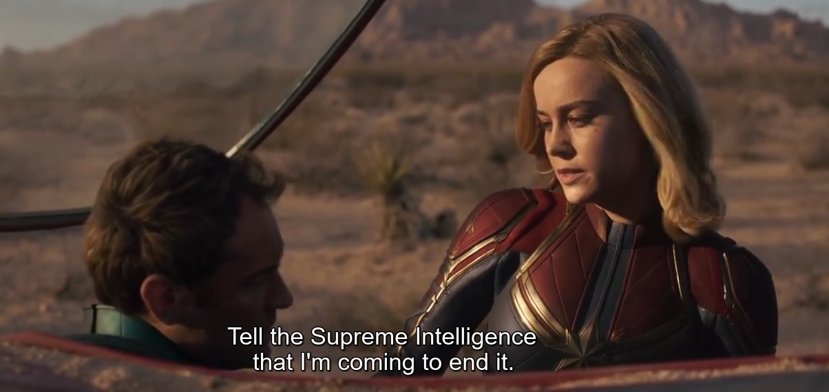 Tell the Supreme Intelligence that I'm coming to end it.