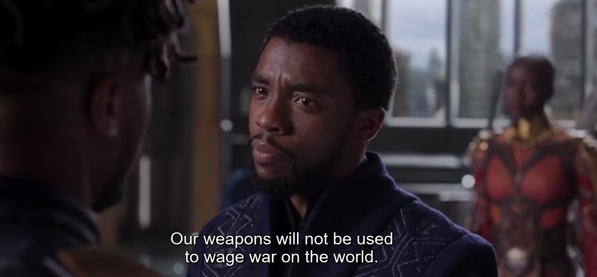 Our weapons will not be used to wage war on the world