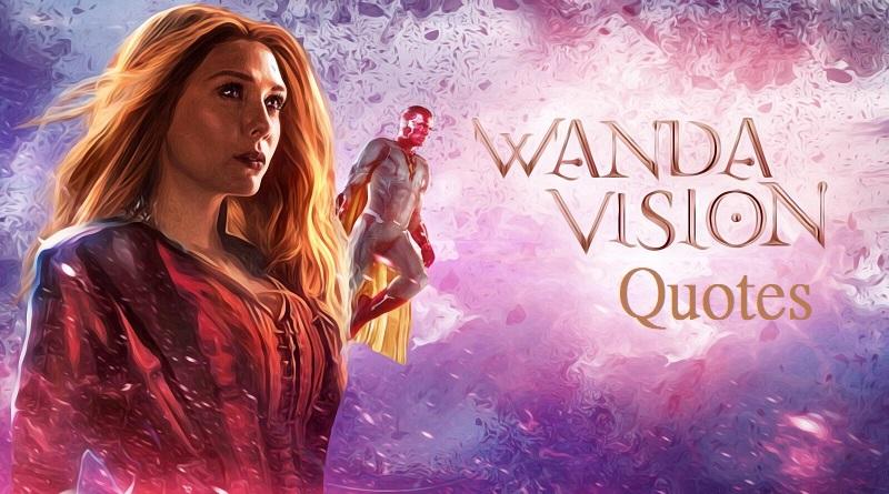 wanda vision quotes